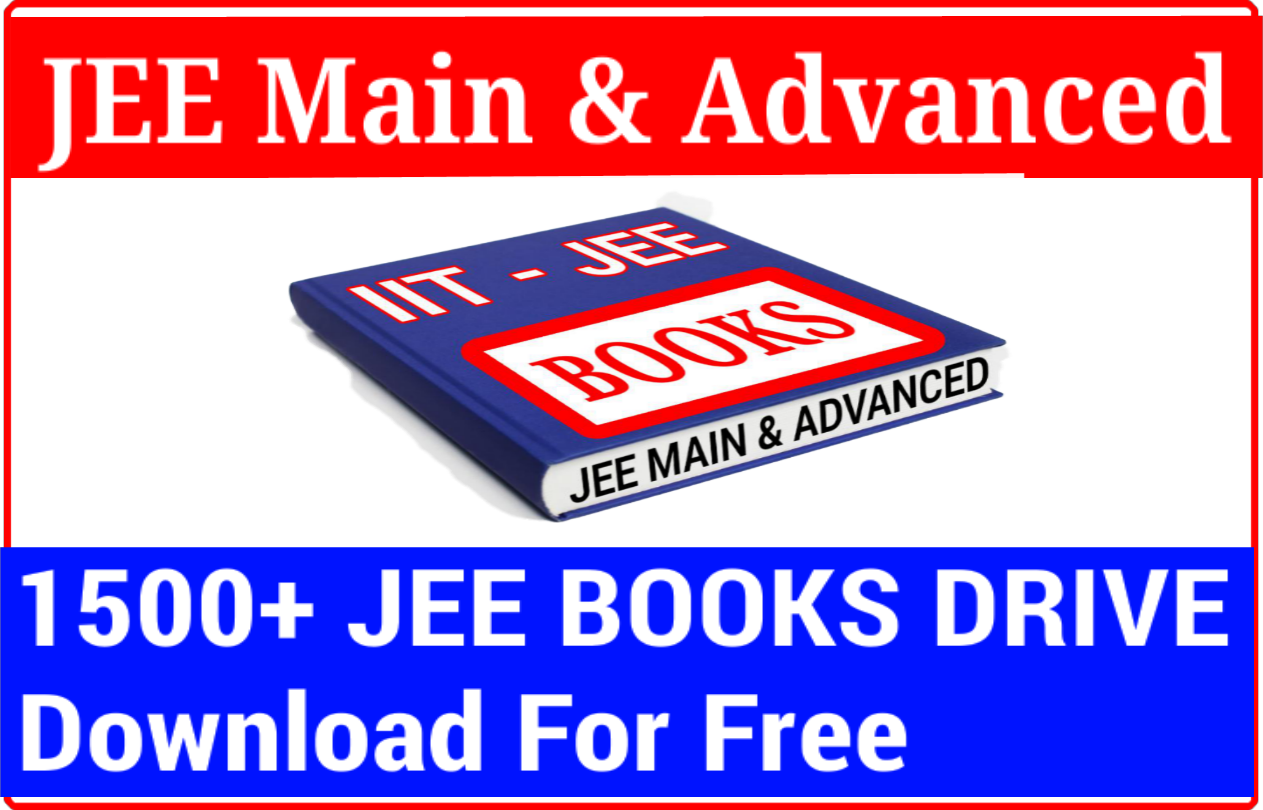 Download JEE Main & Advanced Books Drive | Study Materials [ pdf ]