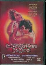 La casa que arde de noche (1985) [Latino]