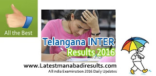 Manabadi TS Inter Result 2016 Check at manabadi.com, bie.telangana.gov.in. TS Intermediate Results 2016 Toppers Ranks District wise, Telangana Inter 1st Year Result 2016