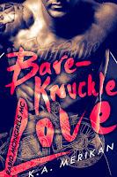 Bare-knucle love   Rabid Mongrels MC #1   K.A. Merikan