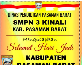 SMP Negeri 3 Kinali Mengucapkan Selamat HUT Pasbar Ke 17
