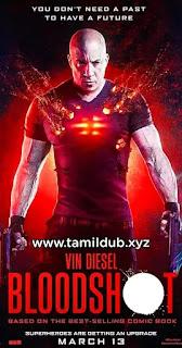Bloodshot tamil dubbed movie