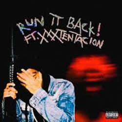 RUN IT BACK! - Craig Xen e XXXTENTACION Mp3