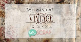http://blog-helloscrap.blogspot.com/2016/10/wyzwanie-7-vintage.html