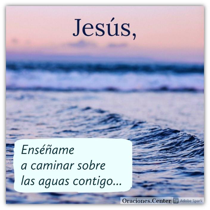 Cómo Caminar con Jesús sobre las Aguas