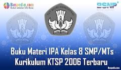 Lengkap - Buku Materi IPA Kelas 8 SMP/MTs Kurikulum KTSP 2006 Terbaru