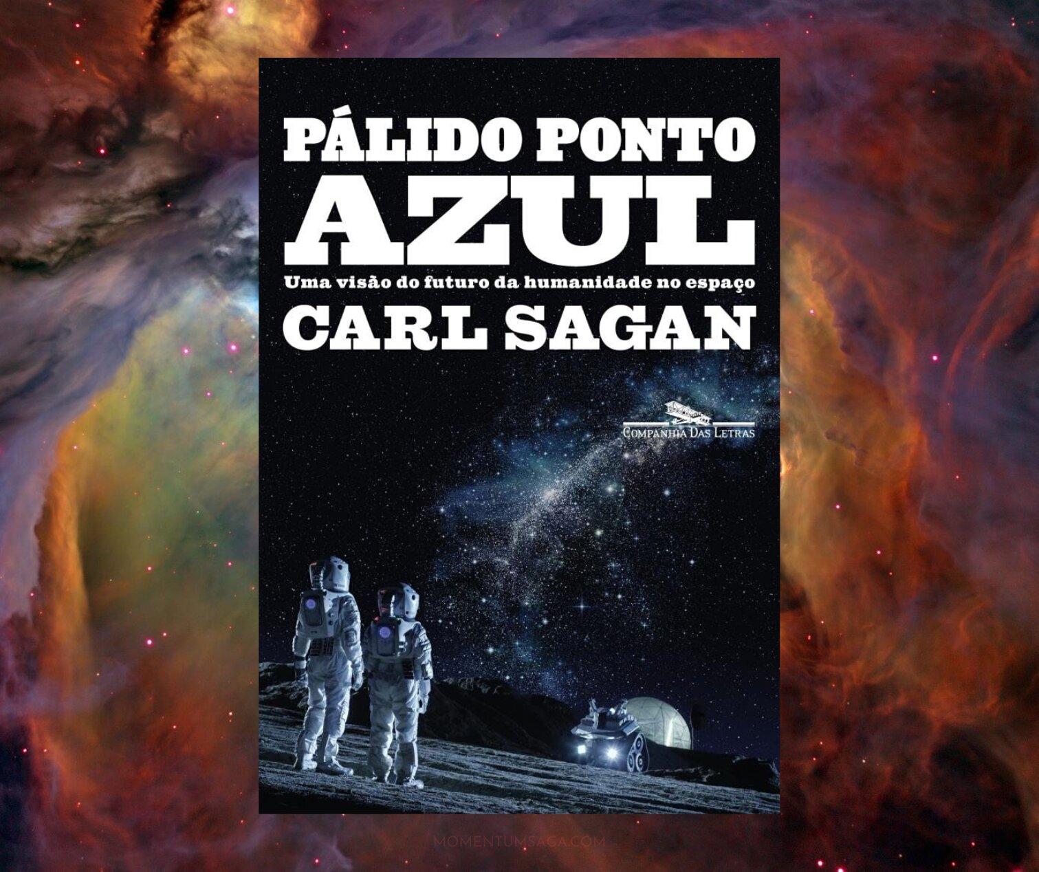 Resenha: Pálido Ponto Azul, de Carl Sagan