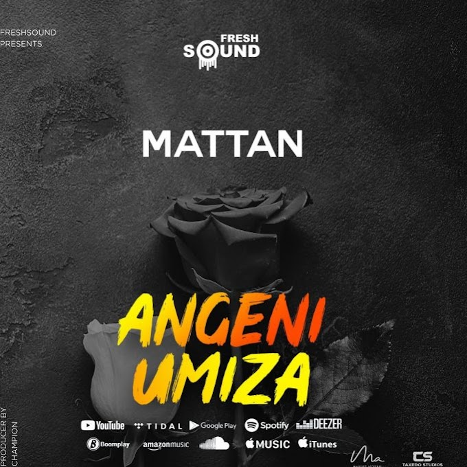 AUDIO | Mattan – Angeniumiza | Download New song