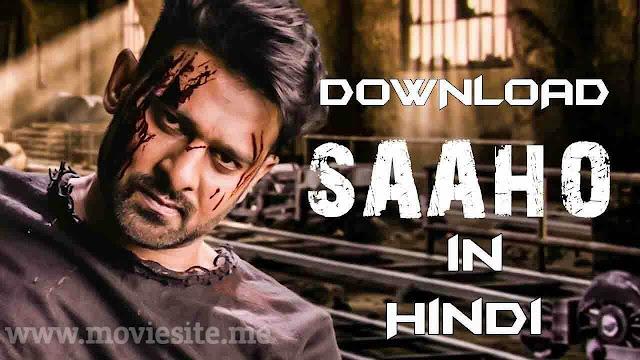 Saaho Full Movie Download in Hindi 480p Filmyzilla