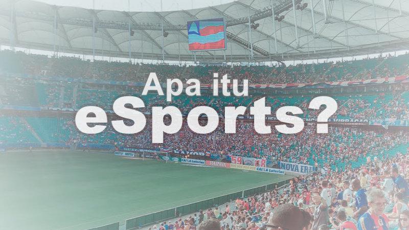 pengertian esport adalah
