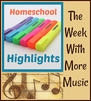 Homeschool Highlights - The Week With More Music on Homeschool Coffee Break @ kympossibleblog.blogspot.com