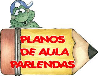 SÓ OS MELHORES PLANOS DE AULA SOBRE PARLENDAS. CONFIRA.