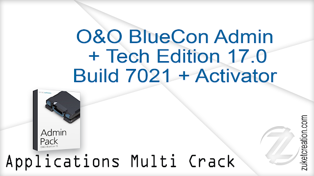 O&O BlueCon Admin Tech Edition 17.0 Build 7021 + Activator