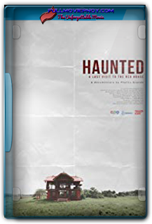Haunted: A Last Visit to the Red House (2017)