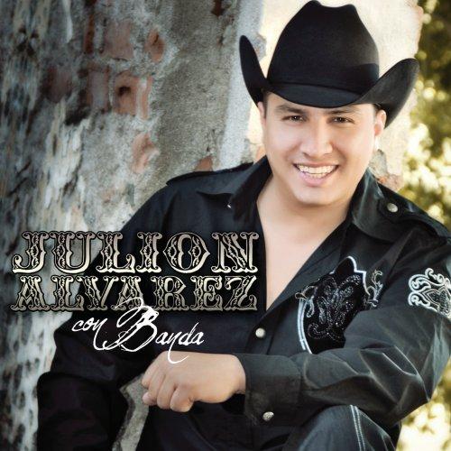 Julion Alvarez Con Banda (Disco / Album 2009)