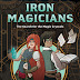 Iron Magicians: The Search for the Magic Crystals Now Available