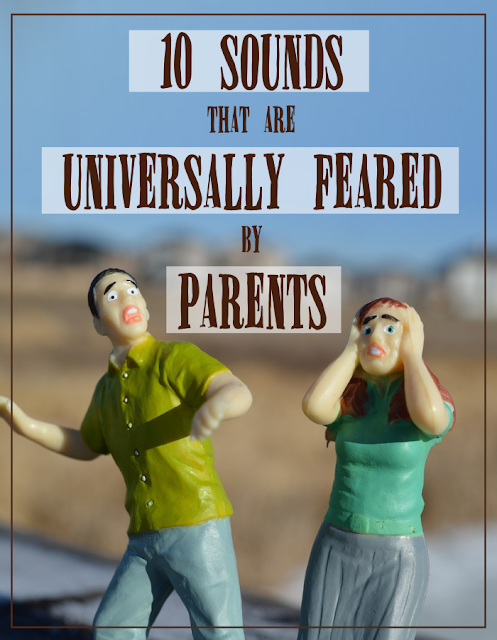 As a parent with hearing superpowers myself, I can definitively tell you the 10 most terror-inducing sounds a parent can hear.  {posted @ Unremarkable Files}