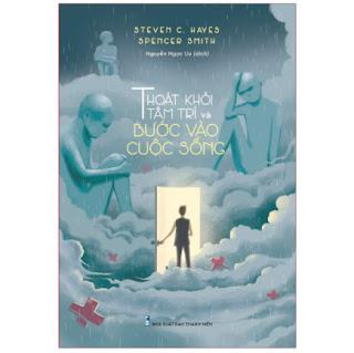 Sách: Thoát Khỏi Tâm Trí và Bước Vào Cuộc Sống ebook PDF-EPUB-AWZ3-PRC-MOBI