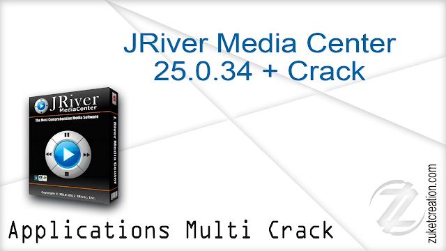 JRiver Media Center 25.0.34 + Crack   | 73.9 MB