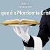 Lição 1 – O que é a Mordomia Cristã (Subsídio)