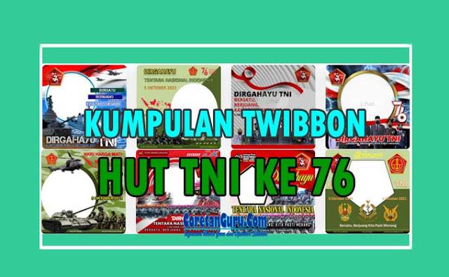 Kumpulan Twibbon HUT TNI ke 76 Tahun 2021