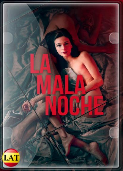 La Mala Noche (2019) WEB-DL 1080P LATINO
