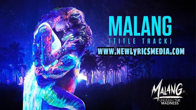 https://www.newlyricsmedia.com/2020/01/malang-malang-title-track-lyrics-hindi.html