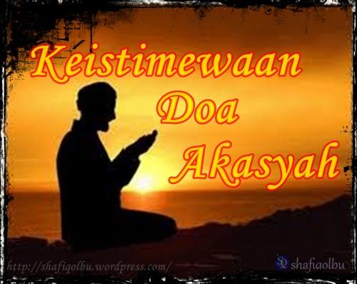 Fadhilat Dan Khasiat Doa Akasyah