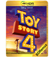 TOY STORY 4 (2019) BDREMUX 2160P HDR MKV ESPAÑOL LATINO