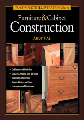 Complete Illustrated Guide to Furniture and Cabinet Construction by Andy Rae - Free PDF