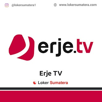 Lowongan Kerja Pekanbaru: Erje TV April 2021