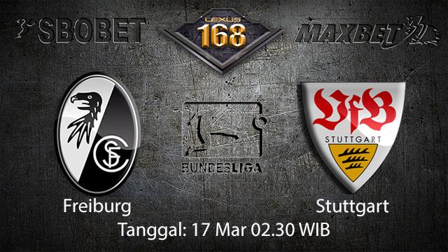 BOLA88 - PREDIKSI TARUHAN BOLA FREIBURG VS STUTTGART 17 MARET 2018 ( GERMAN BUNDESLIGA )