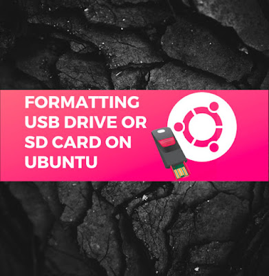 How to format a USB drive or SD card on Ubuntu