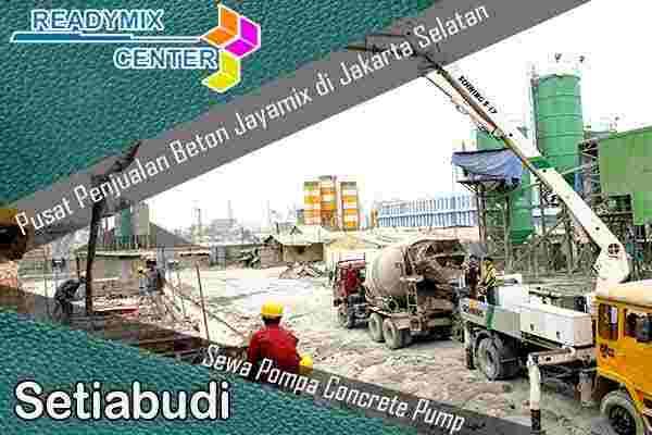 jayamix setiabudi, cor beton jayamix setiabudi, beton jayamix setiabudi, harga jayamix setiabudi, jual jayamix setiabudi, cor setiabudi