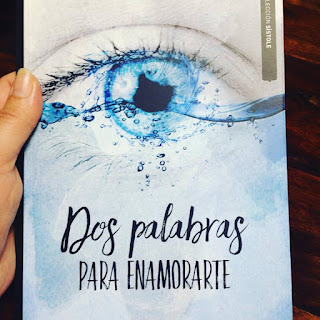 Que estás leyendo, Dos palabras para enamorarte, Yauci Manuel Fernández, Esdrújula ediciones, regala libros, blog de lectura, solo yo, blog solo yo, lecturas,  blogger alicante, influencer,