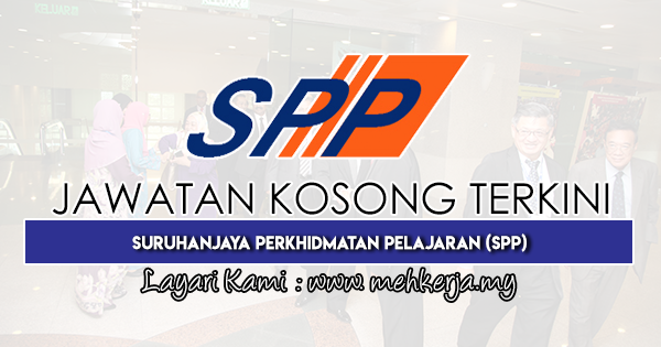 Jawatan Kosong Terkini 2019 di Suruhanjaya Perkhidmatan Pelajaran (SPP)