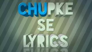Chupke Se Lyrics
