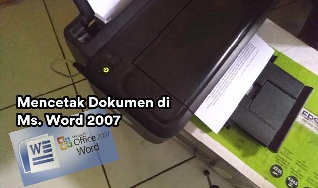 Cara print dokumen word 2007