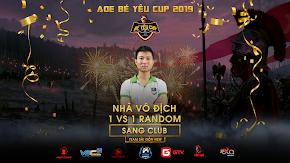 [AoE] SangClub xuất sắc lên ngôi vô địch thể thức solo Random, giải đấu AoE Bé Yêu Cup 2019