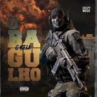 G-Kela da Djespy Music – Bagulho (Feat. Djespy Music) 2020 Download Mp3