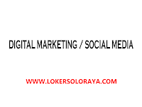 Lowongan Kerja Digital Marketing / Social Media di Solo