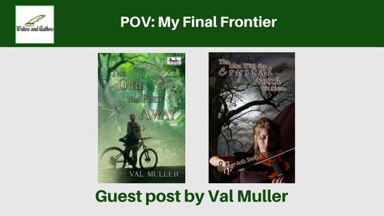 POV: My Final Frontier. Guest post by Val Muller