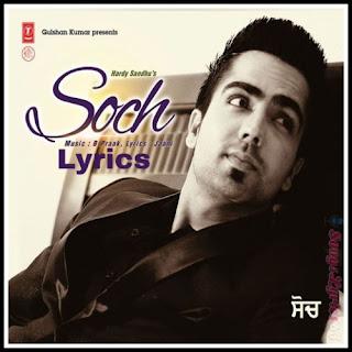 SOCH Lyrics - Hardy Sandhu Indian Pop [2013]