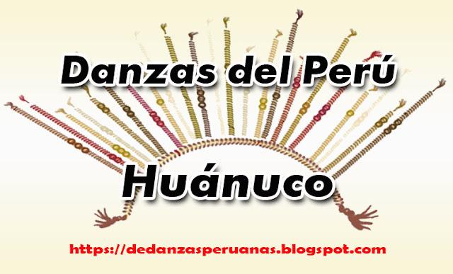 reseñas de danzas de huanuco