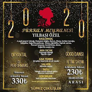 Türkan Meyhanesi İstanbul Yılbaşı Programı 2020 Menüsü