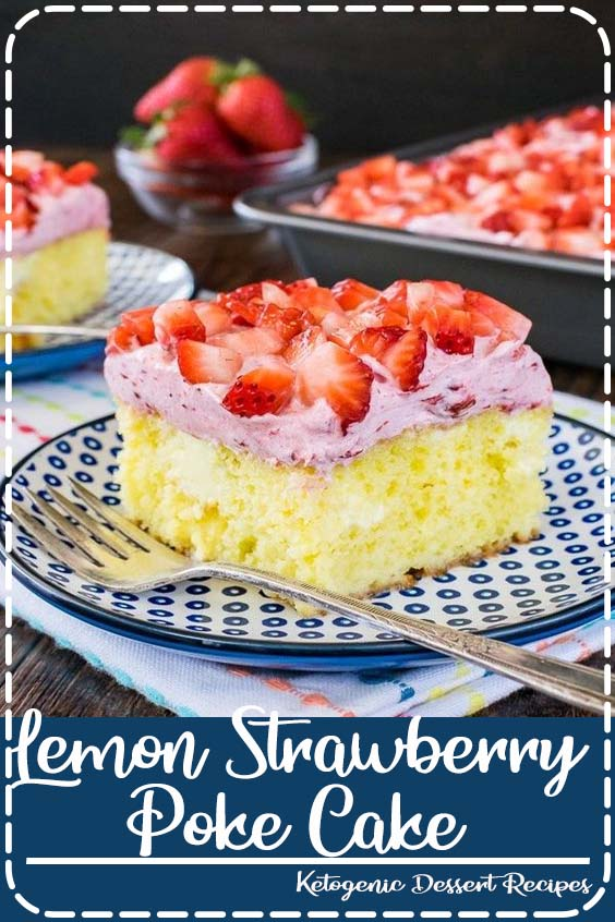this soft cake has pockets of lemon frosting and a sweet strawberry mousse on top Lemon Strawberry Poke Cake