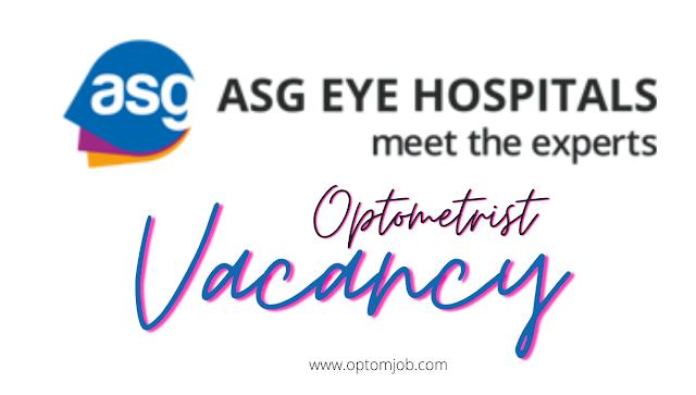 ASG EYE HOSPITAL, OPTOMETRIST VACANCY