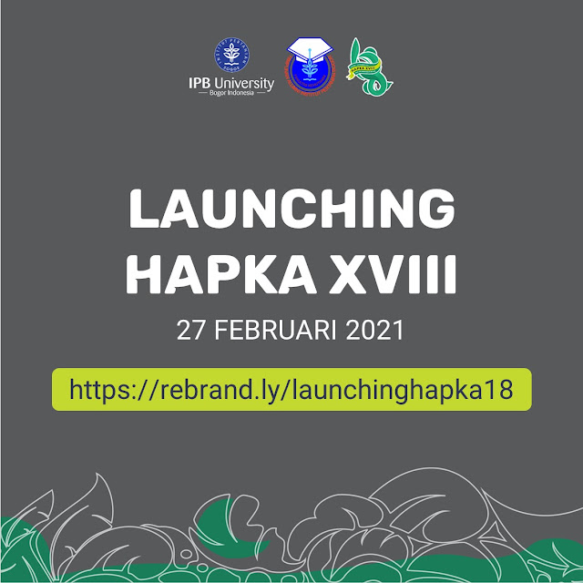 Launching HAPKA XVIII Fakultas Kehutanan Institut Pertanian Bogor