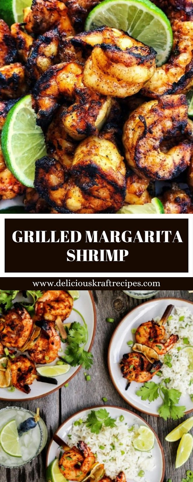 GRILLED MARGARITA SHRIMP