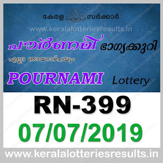 "Keralalotteriesresults.in, ""kerala lottery result 07 07 2019 pournami RN 399"" 7th July 2019 Result, kerala lottery, kl result, yesterday lottery results, lotteries results, keralalotteries, kerala lottery, keralalotteryresult, kerala lottery result, kerala lottery result live, kerala lottery today, kerala lottery result today, kerala lottery results today, today kerala lottery result,7 7 2019, 7.7.2019, kerala lottery result 7-7-2019, pournami lottery results, kerala lottery result today pournami, pournami lottery result, kerala lottery result pournami today, kerala lottery pournami today result, pournami kerala lottery result, pournami lottery RN 399 results 7-7-2019, pournami lottery RN 399, live pournami lottery RN-399, pournami lottery, 07/07/2019 kerala lottery today result pournami, pournami lottery RN-399 7/7/2019, today pournami lottery result, pournami lottery today result, pournami lottery results today, today kerala lottery result pournami, kerala lottery results today pournami, pournami lottery today, today lottery result pournami, pournami lottery result today, kerala lottery result live, kerala lottery bumper result, kerala lottery result yesterday, kerala lottery result today, kerala online lottery results, kerala lottery draw, kerala lottery results, kerala state lottery today, kerala lottare, kerala lottery result, lottery today, kerala lottery today draw result"